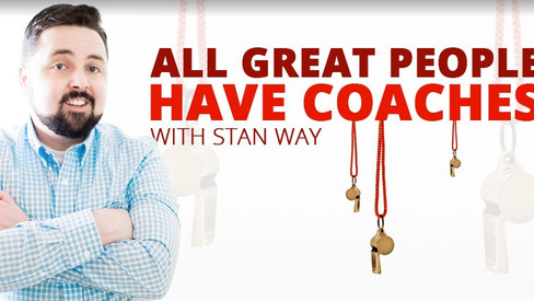 All Great People Have Coaches