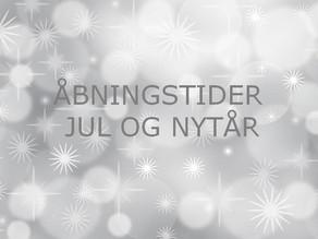 ÅBNINGSTIDER JUL & NYTÅR