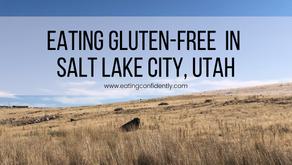 Eating Gluten-Free in Salt Lake City, Utah