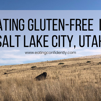 Eating Gluten-Free in Salt Lake City, Utah