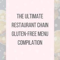 Restaurant Chains with Gluten-Free Menus