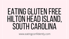 Eat Gluten-Free In Hilton Head Island, South Carolina
