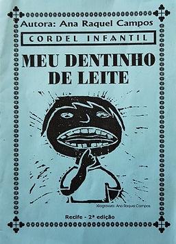 Cordel Infantil - Meu dentinho de leite
