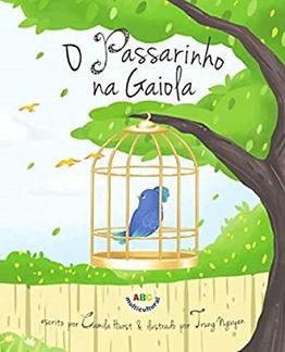 O Passarinho na Gaiola