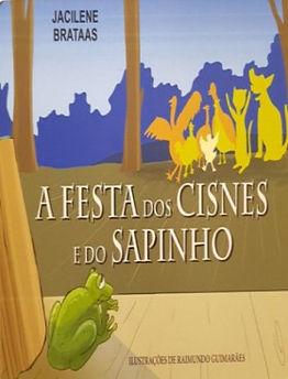 A Festa dos Cisnes e do Sapinho