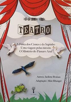 A Festa dos Cisnes e do Sapinho e outras histórias - Adaptação para teatro
