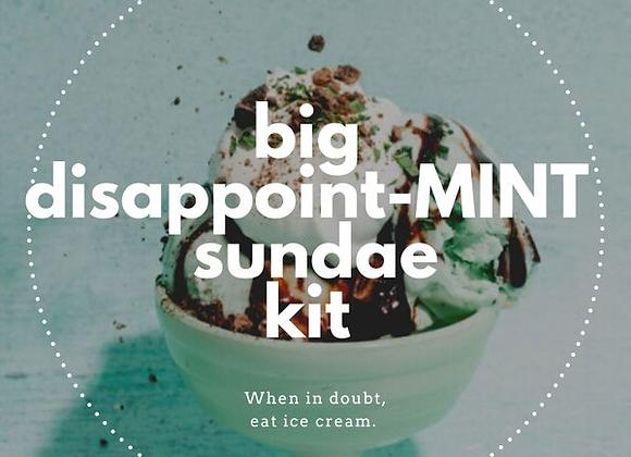 Big Disappoint-MINT Sundae Kit