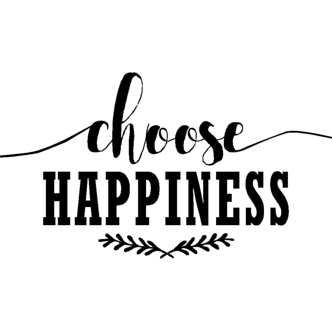 24. Choose Happiness