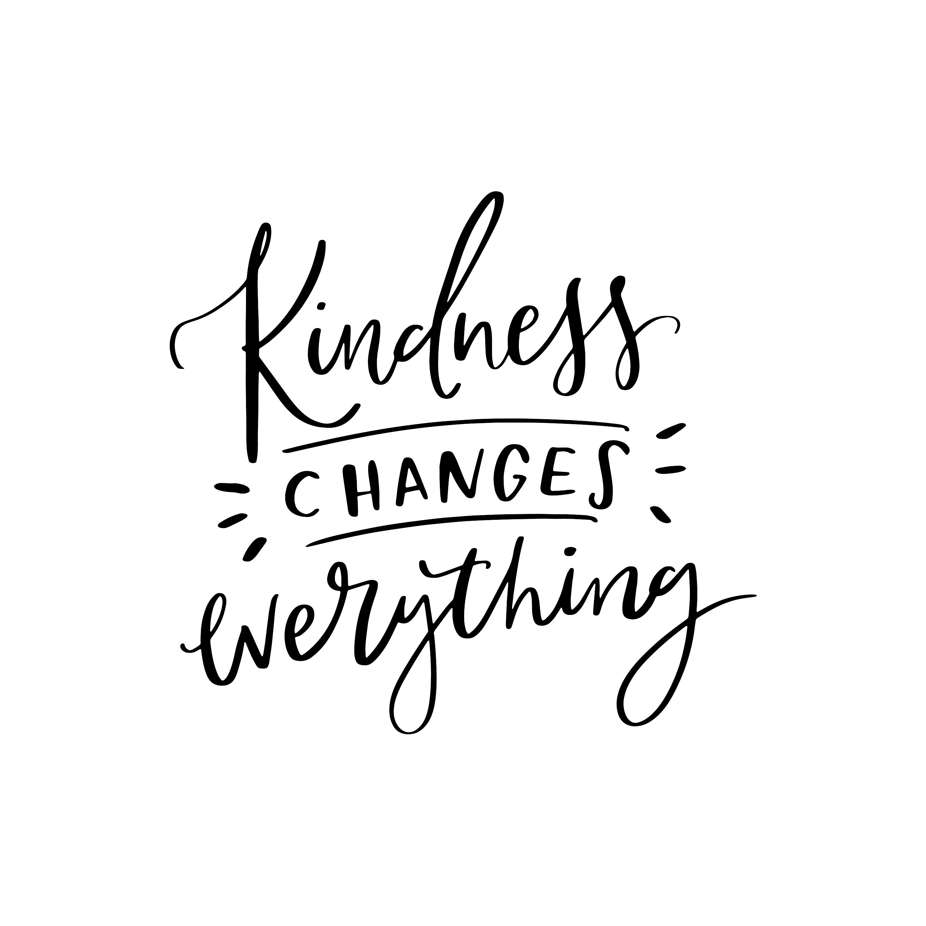 12. Kindness Changes Everything