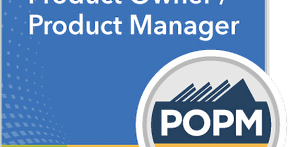 SAFe 4.6 Product Owner / Product Manager POPM Certification - Early Bird: $775 (1)