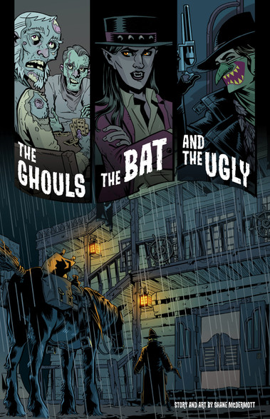 The Ghouls, The Bat, And The Ugly