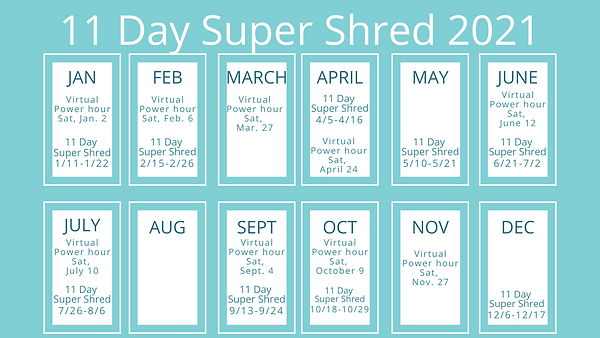11 Day Super Shred 2021.png