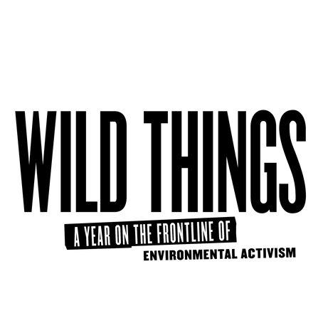 WILD THINGS - NOW AVAILABLE TO STREAM