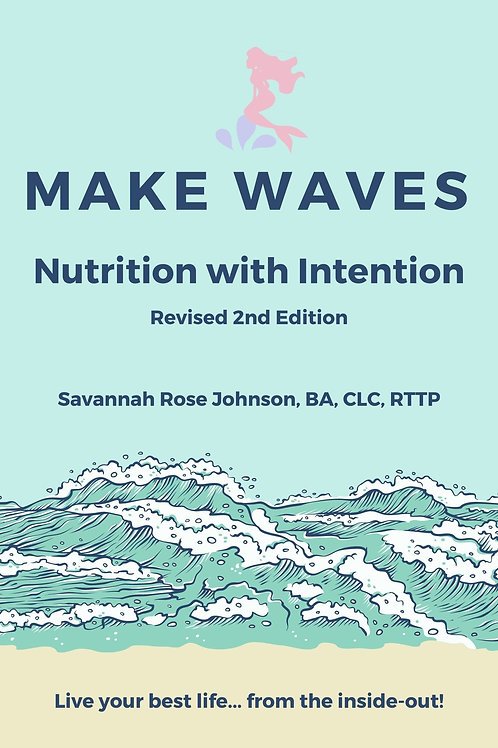 Make Waves - Nutrition with Intention