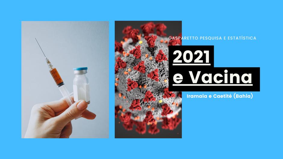 IRAMAIA E CAETITÉ: O ANO DE 2021 E A VACINA
