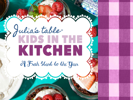 Julia's table 2nd edition KIDS IN THE KITCHEN ebook