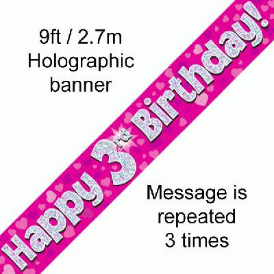 Pink Holographic 'Happy 3rd Birthday' Banner 9ft/2.7m