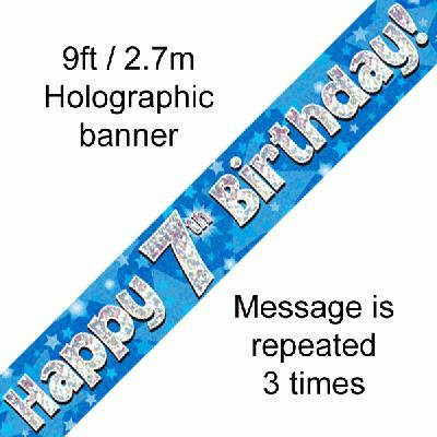 Blue Holographic 'Happy 7th Birthday' Banner 9ft/2.7m