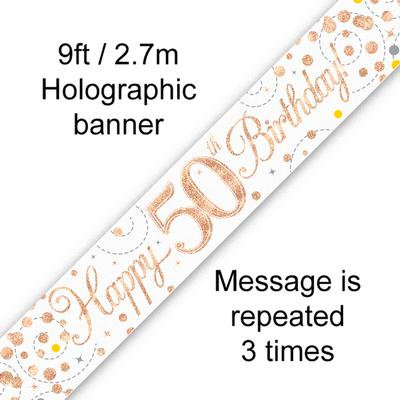 Rose Gold & White Holographic 'Happy 50th Birthday' Banner 9ft/2.7m
