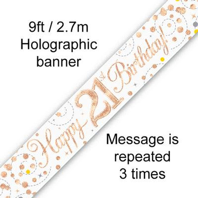Rose Gold & White Holographic 'Happy 21st Birthday' Banner 9ft/2.7m