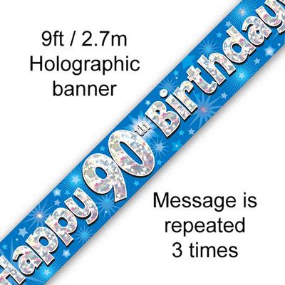 Blue Holographic 'Happy 90th Birthday' Banner 9ft/2.7m