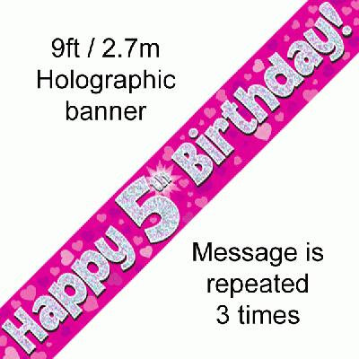 Pink Holographic 'Happy 5th Birthday' Banner 9ft/2.7m