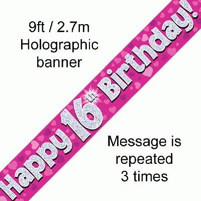Pink Holographic 'Happy 16th Birthday' Banner 9ft/2.7m