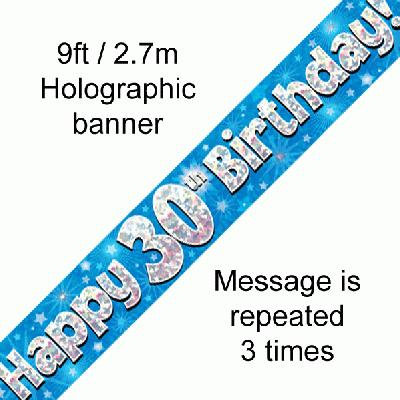 Blue Holographic 'Happy 30th Birthday' Banner 9ft/2.7m