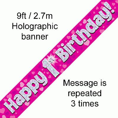 Pink Holographic 'Happy 1st Birthday' Banner 9ft/2.7m