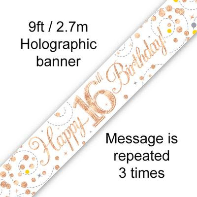 Rose Gold & White Holographic 'Happy 16th Birthday' Banner 9ft/2.7m