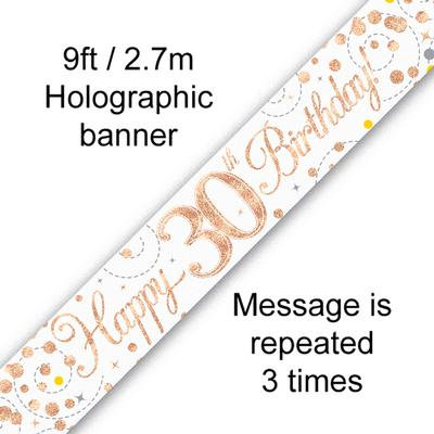 Rose Gold & White Holographic 'Happy 30th Birthday' Banner 9ft/2.7m