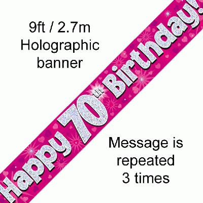 Pink Holographic 'Happy 70th Birthday' Banner 9ft/2.7m