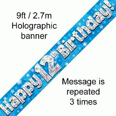 Blue Holographic 'Happy 12th Birthday' Banner 9ft/2.7m