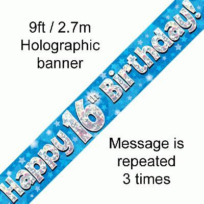 Blue Holographic 'Happy 16th Birthday' Banner 9ft/2.7m