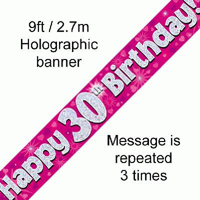 Pink Holographic 'Happy 30th Birthday' Banner 9ft/2.7m