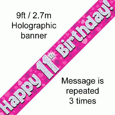 Pink Holographic 'Happy 11th Birthday' Banner 9ft/2.7m