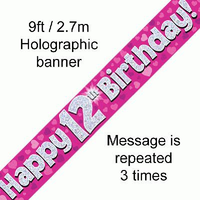 Pink Holographic 'Happy 12th Birthday' Banner 9ft/2.7m
