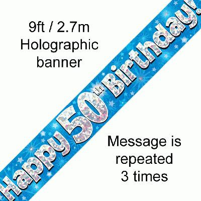 Blue Holographic 'Happy 50th Birthday' Banner 9ft/2.7m