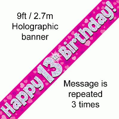 Pink Holographic 'Happy 13th Birthday' Banner 9ft/2.7m