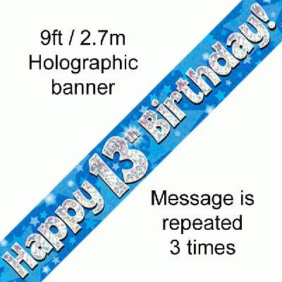 Blue Holographic 'Happy 13th Birthday' Banner 9ft/2.7m