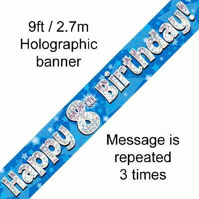 Blue Holographic 'Happy 8th Birthday' Banner 9ft/2.7m
