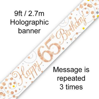 Rose Gold & White Holographic 'Happy 65th Birthday' Banner 9ft/2.7m