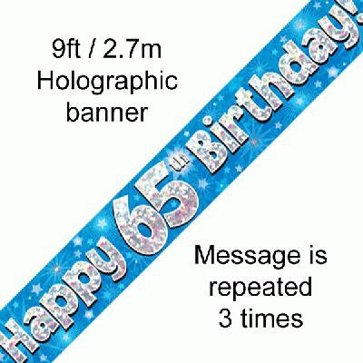 Blue Holographic 'Happy 65th Birthday' Banner 9ft/2.7m