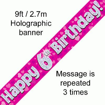 Pink Holographic 'Happy 6th Birthday' Banner 9ft/2.7m