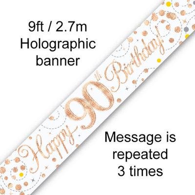 Rose Gold & White Holographic 'Happy 90th Birthday' Banner 9ft/2.7m