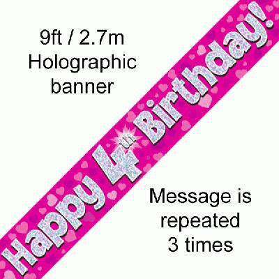 Pink Holographic 'Happy 4th Birthday' Banner 9ft/2.7m