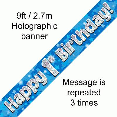Blue Holographic 'Happy 1st Birthday' Banner 9ft/2.7m