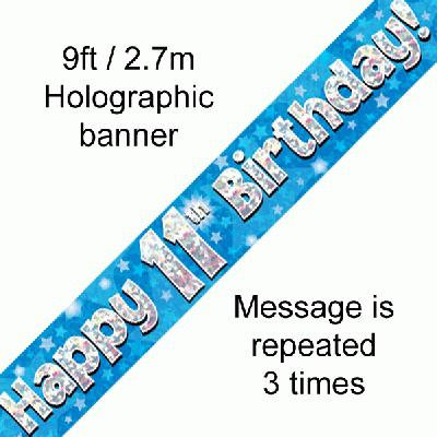 Blue Holographic 'Happy 11th Birthday' Banner 9ft/2.7m