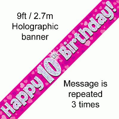 Pink Holographic 'Happy 10th Birthday' Banner 9ft/2.7m