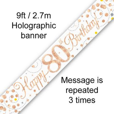 Rose Gold & White Holographic 'Happy 80th Birthday' Banner 9ft/2.7m